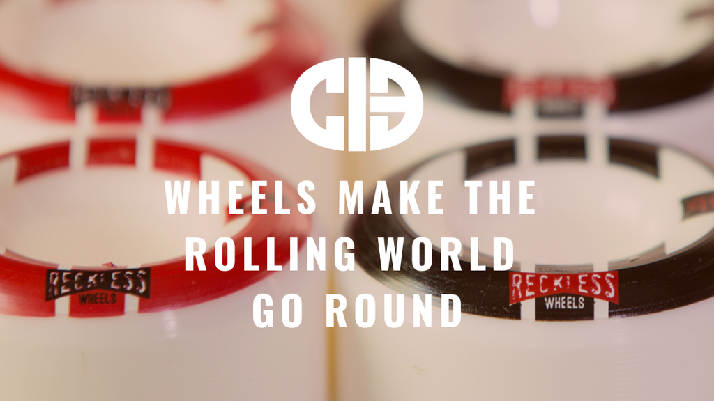 Wheels make the rolling world go round!