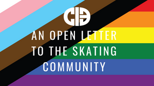 An Open Letter to the Skating Community