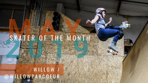 Skater of the Month May: Willow Parker