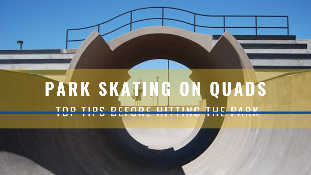 CIB Guide: Before You Park Skate on Quads