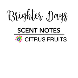 Brighter Days Candle