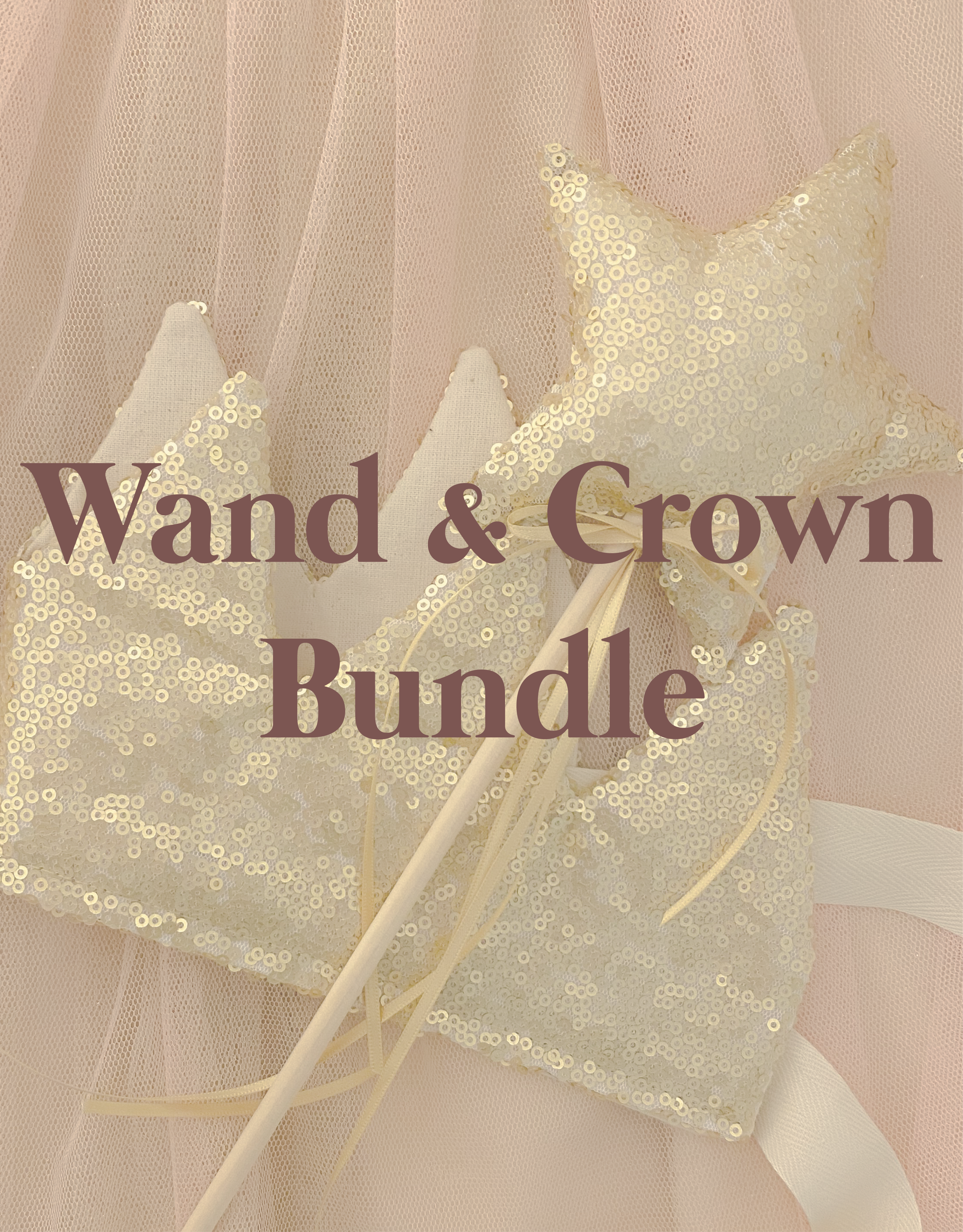 Crown and Wand Bundle