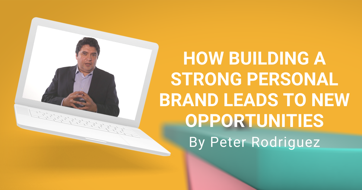 How Building A Strong Personal Brand Leads to New Opportunities