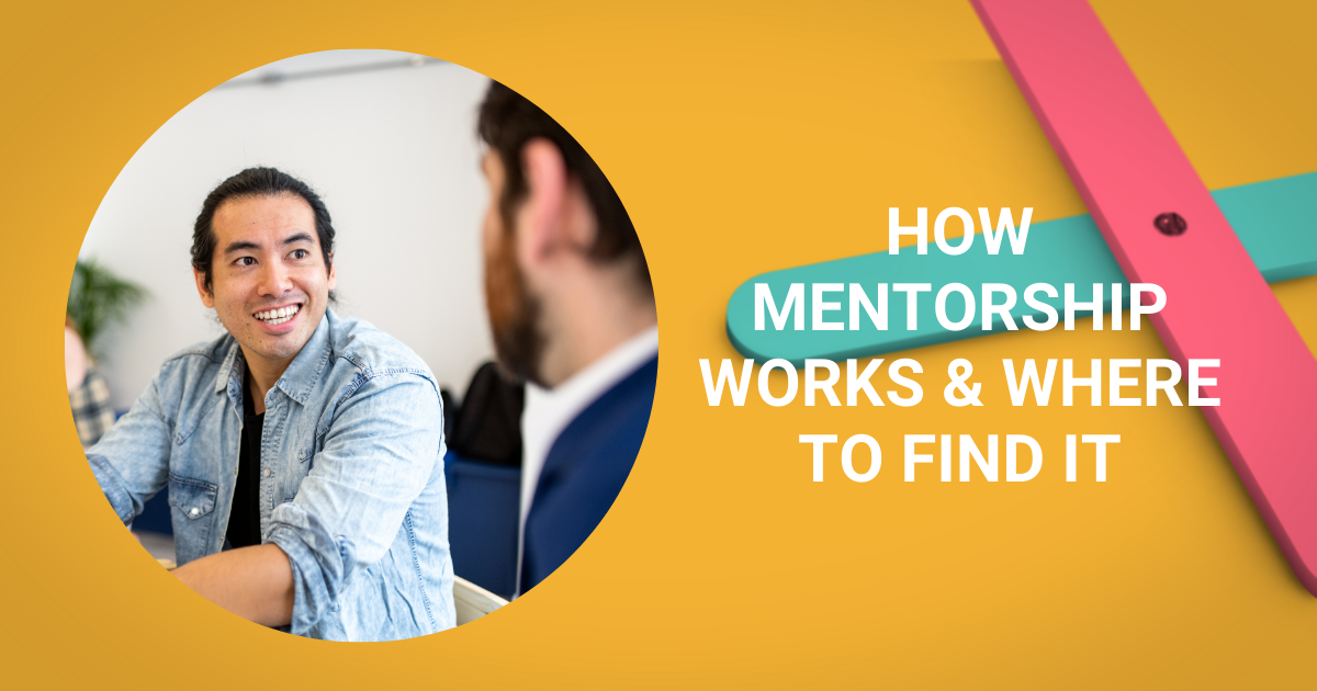 How Mentorship Works & Where to Find It