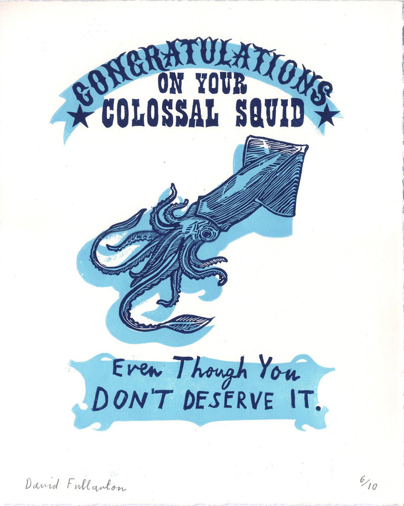 Congratulations on Your Colossal Squid by David Fullarton