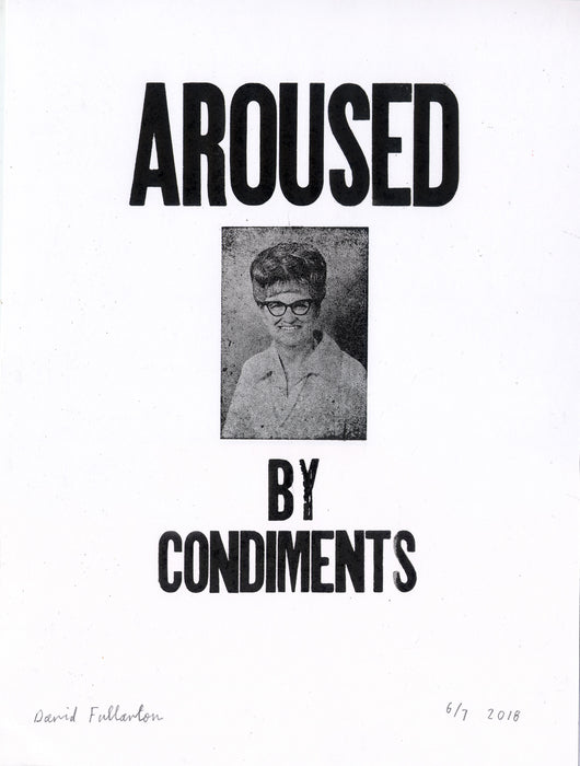 Aroused by Condiments by David Fullarton