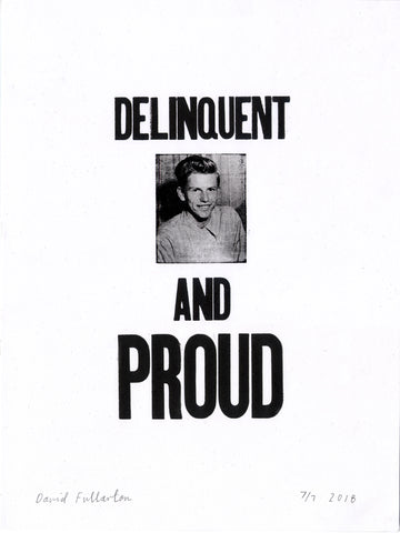 Delinquent and Proud by David Fullarton