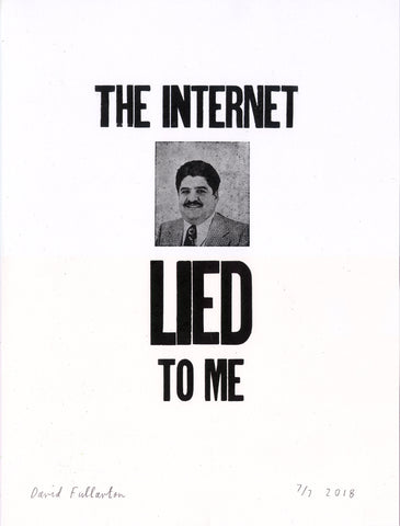 The Internet Lied to Me by David Fullarton
