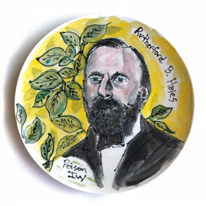 Rutherford B. Hayes Malady Plate by Lena Verderano Reynoso