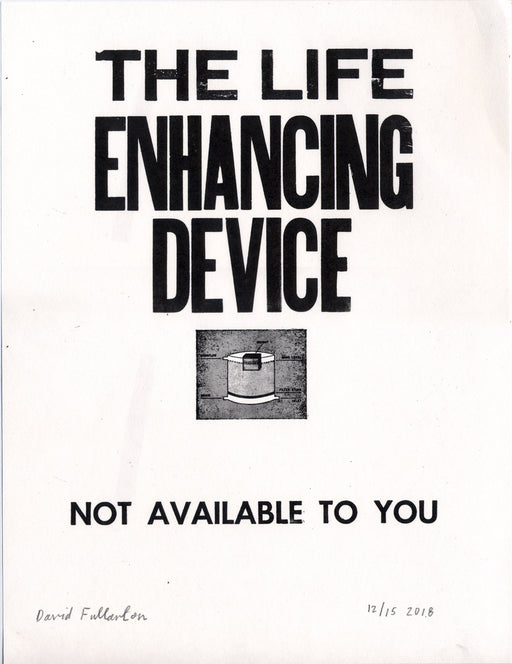 The Life Enhancing Device by David Fullarton