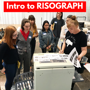 INTRO TO RISOGRAPH - Sunday, November 11th 1-5 pm