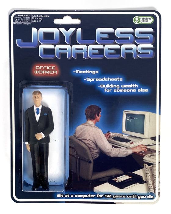 Joyless Careers by Obvious Plant