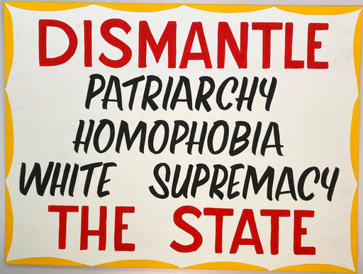 Dismantle The State