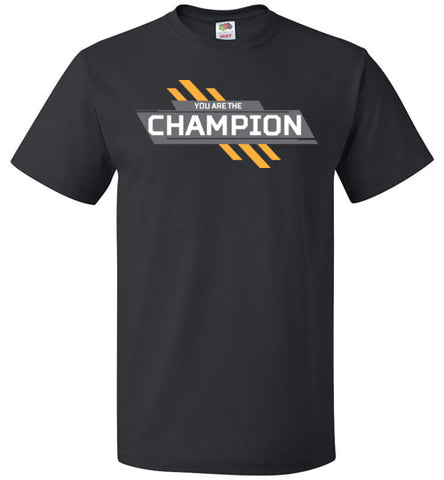 You Are The Champion Tee