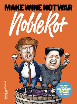 Noble Rot Magazine, Issue 15 Make Wine Not War