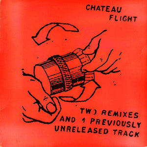 "Chateau Flight* - Two Remixes And 1 Previously Unreleased Track (12"") (M) - natural selection vinyl records"