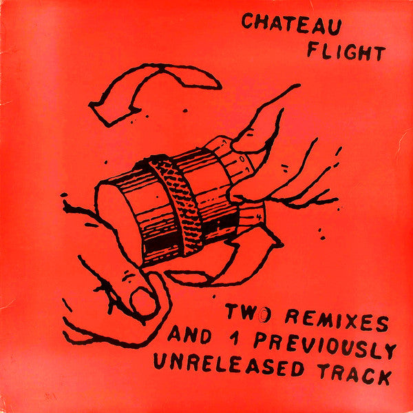 Chateau Flight* - Two Remixes And 1 Previously Unreleased Track (12