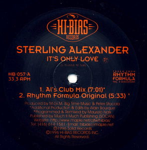 "Sterling Alexander - It's Only Love (12"") (VG) - natural selection vinyl records"