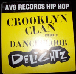 "Crooklyn Clan - Dancefloor Delightz (12"") (G+) - natural selection vinyl records"