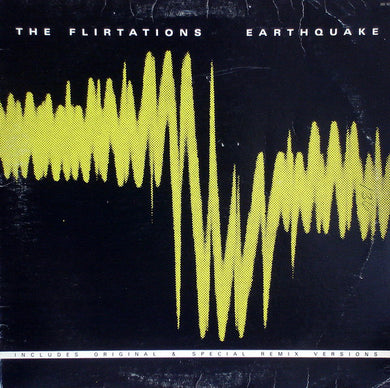 The Flirtations : Earthquake (12