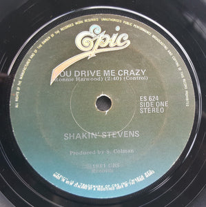 "Shakin' Stevens - You Drive Me Crazy (7"") (VG) - natural selection vinyl records"