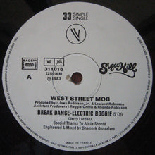 "Load image into Gallery viewer, West Street Mob - Break Dance - Electric Boogie / Let Your Mind Be Free (12"", Single, Ltd) (VG+) - natural selection vinyl records"
