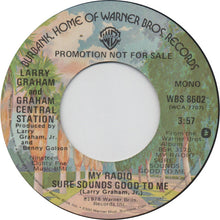 "Load image into Gallery viewer, Graham Central Station - My Radio Sure Sounds Good To Me (7"", Single, Promo) (VG+) - natural selection vinyl records"