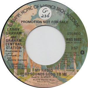 "Graham Central Station - My Radio Sure Sounds Good To Me (7"", Single, Promo) (VG+) - natural selection vinyl records"