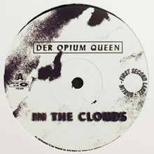 "Load image into Gallery viewer, Der Opium Queen - In The Clouds (12"") (VG) - natural selection vinyl records"