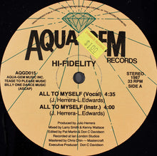 "Load image into Gallery viewer, Hi-Fidelity - All To Myself (12"", Single) (VG+) - natural selection vinyl records"