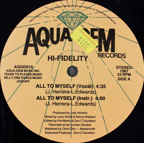 Hi-Fidelity - All To Myself (12
