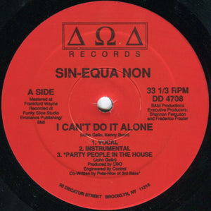 "Sin-Equa Non - I Can't Do It Alone (12"") (NM or M-) - natural selection vinyl records"