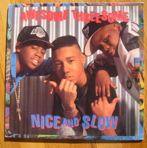"Awesome Threesome - Nice And Slow (12"", Promo) (NM or M-) - natural selection vinyl records"