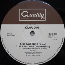 "Load image into Gallery viewer, Claudia (12) - 99 Balloons (12"", Single) (NM or M-) - natural selection vinyl records"