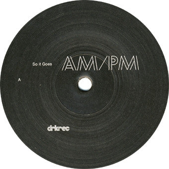 AM/PM (2) - So It Goes (12