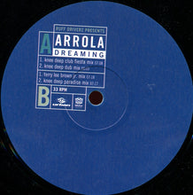 "Load image into Gallery viewer, Ruff Driverz Presents Arrola - Dreaming (12"") (VG) - natural selection vinyl records"