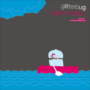 "Glitterbug - Supershelter (Excerpt Two) (12"") (VG) - natural selection vinyl records"