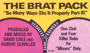 "The Brat Pack - So Many Ways (Do It Properly Part II) (12"") (VG+) - natural selection vinyl records"