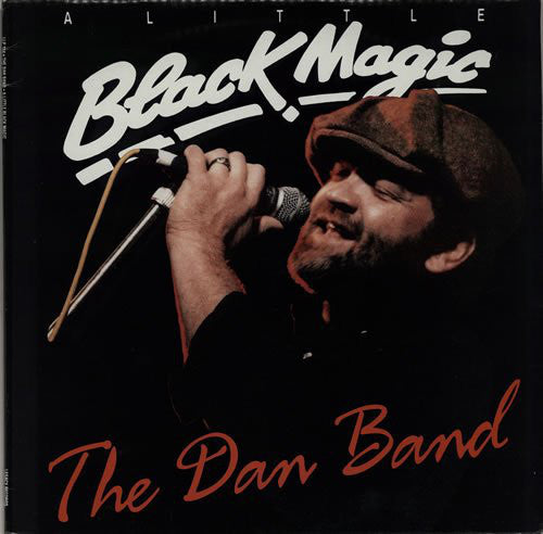 The Dan Band (2) - A Little Black Magic (LP, Album) (VG+) - natural selection vinyl records