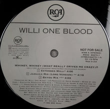 "Load image into Gallery viewer, Willi One Blood - Whiney, Whiney (What Really Drives Me Crazy) (12"", Promo) (VG+) - natural selection vinyl records"