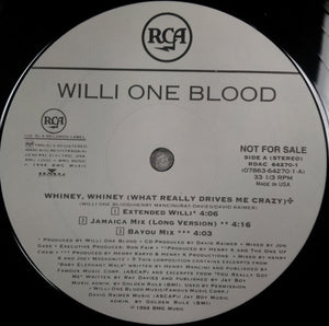 "Willi One Blood - Whiney, Whiney (What Really Drives Me Crazy) (12"", Promo) (VG+) - natural selection vinyl records"