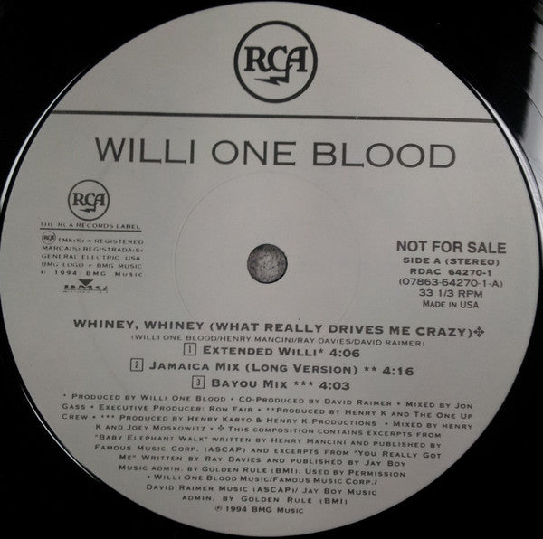 Willi One Blood - Whiney, Whiney (What Really Drives Me Crazy) (12