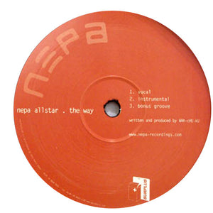 "The Red Clay / Nepa Allstar - The Way (12"") (VG+) - natural selection vinyl records"