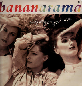 "Bananarama - Tripping On Your Love (12"") (G+) - natural selection vinyl records"