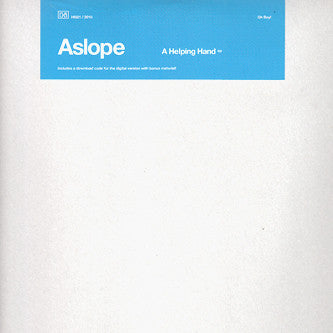 Aslope - A Helping Hand EP (12