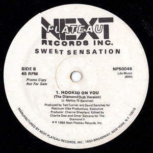 "Sweet Sensation - Hooked On You (12"", Promo) (VG) - natural selection vinyl records"