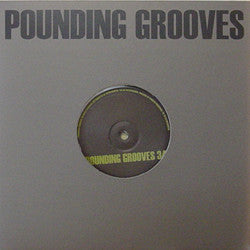 "Pounding Grooves - Pounding Grooves 34 (10"") (VG+) - natural selection vinyl records"