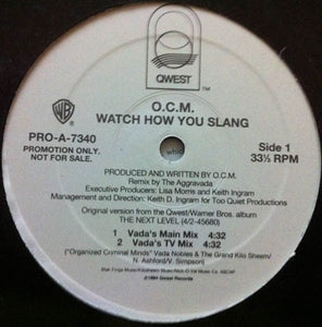 "O.C.M. - Watch How You Slang (12"", Promo) (VG+) - natural selection vinyl records"