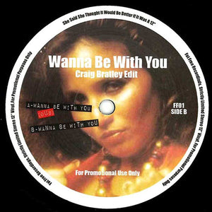 "Armenta - Wanna Be With You - Craig Bratley Edit (12"", Ltd, Promo, Unofficial) (VG+) - natural selection vinyl records"