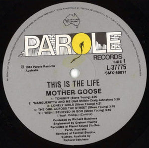 Mother Goose - This Is The Life (LP, Album, Gat) (NM or M-) - natural selection vinyl records